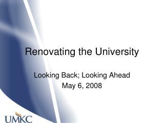 Renovating the University