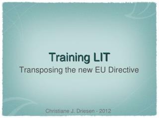 Training LIT
