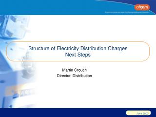 Structure of Electricity Distribution Charges Next Steps