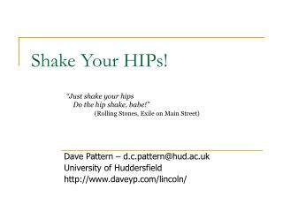 Shake Your HIPs!
