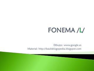 FONEMA / L /
