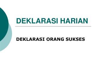 DEKLARASI HARIAN