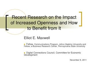 Recent Research on the Impact of Increased Openness and How to Benefit from It