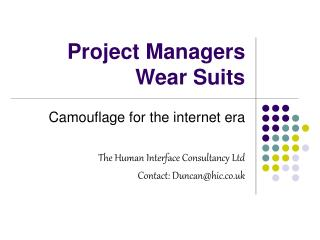 Project Managers Wear Suits