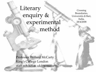 Literary 	enquiry & 				experimental 			method