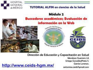 Módulo 2 Buscadores académicos; Evaluación de información  en  la Web