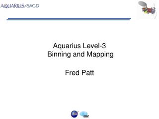 Aquarius Level-3  Binning and Mapping