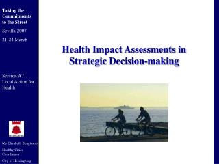 Health Impact Assessments in  Strategic Decision-making