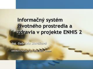 Informačný systém životného prostredia a zdravia v projekte ENHIS 2