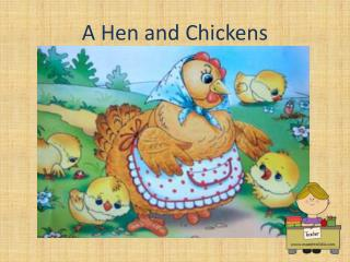 A Hen and Chickens