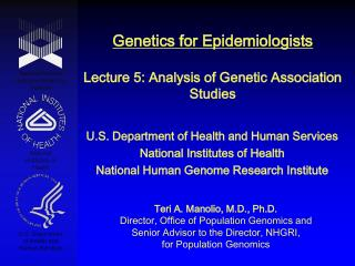 Genetics for Epidemiologists  Lecture 5: Analysis of Genetic Association Studies