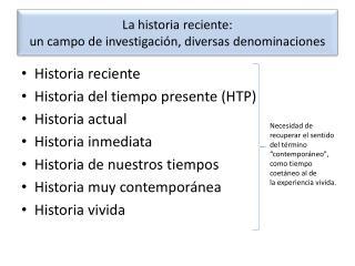 La historia reciente: un campo de investigación, diversas denominaciones