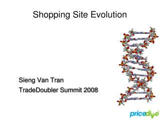 Shopping Site Evolution