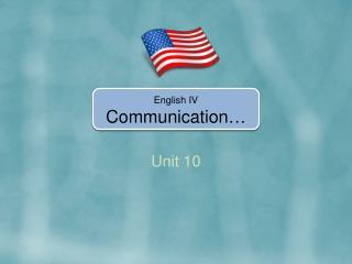 English IV Communication …
