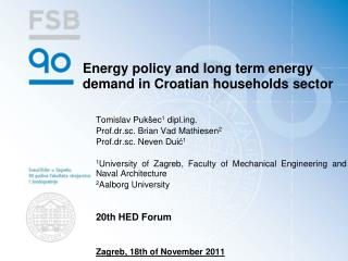 Energy policy and long term energy demand in Croatian households sector