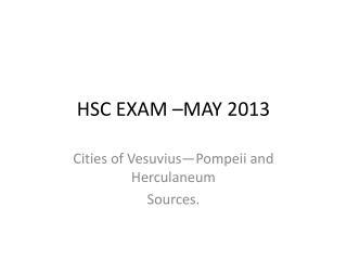 HSC EXAM –MAY 2013