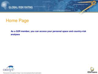 Home Page As a G2R member, you can access your personal space and country-risk  analyses