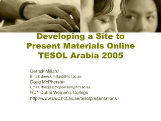 Developing a Site to  Present Materials Online TESOL Arabia 2005