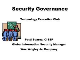 Security Governance  Technology Executive Club