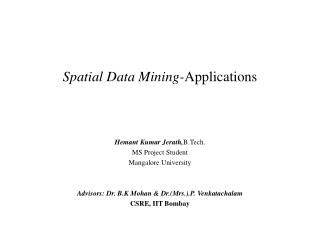 Spatial Data Mining- Applications
