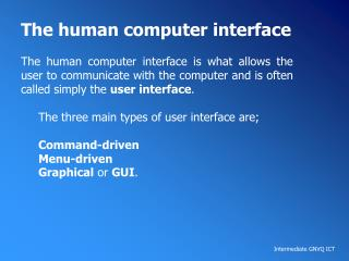 The human computer interface