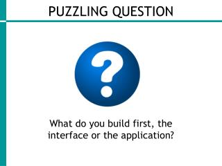 PUZZLING QUESTION