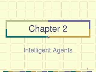INTELLIGENT AGENTS Properties of  intelligent agents