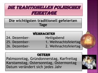 Die traditionellen polnischen Feiertage