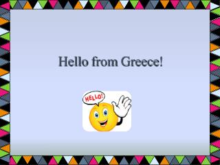 Hello from Greece !