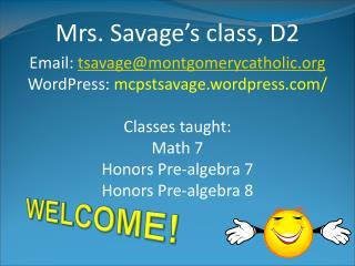 Mrs. Savage's class, D2