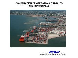 COMPARACIÓN DE OPERATIVAS FLUVIALES INTERNACIONALES