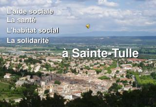 L'aide sociale La santé L'habitat social La solidarité