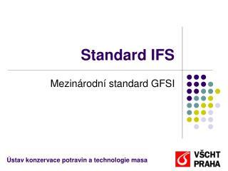 Standard IFS
