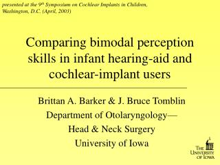 Comparing bimodal perception skills in infant hearing-aid and cochlear-implant users