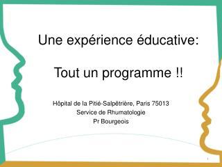 Une expérience éducative: Tout un programme !!