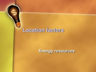 Location factors