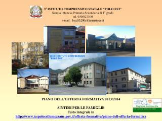 """3° ISTITUTO COMPRENSIVO STATALE """"POLO EST """" Scuola Infanzia-Primaria-Secondaria di 1° grado"""