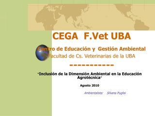 """"""" Inclusión de la Dimensión Ambiental en la Educación Agrotécnica """" Agosto 2010"""