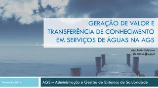 Geração  de  valor  e  transferência  de  conhecimento em serviços  de  águas na  AGS