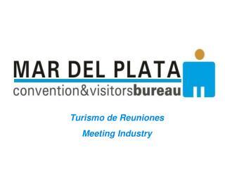 Turismo de Reuniones Meeting Industry