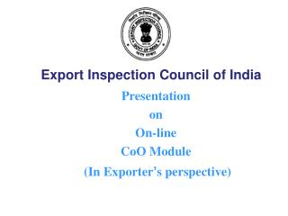 Presentation  on  On-line  CoO Module  	(In Exporter ' s perspective)