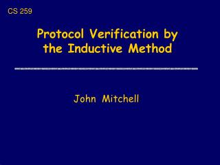 Protocol Verification by the Inductive Method