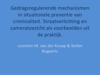 Leontien M. van der Knaap & Stefan  Bogaerts
