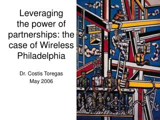 Leveraging  the power of partnerships: the case of Wireless Philadelphia