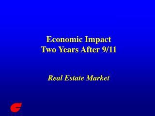 Economic Impact  Two Years After 9/11 Real Estate Market