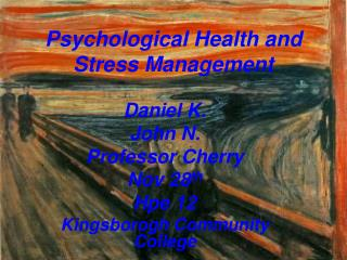 Psychological Health and Stress Management