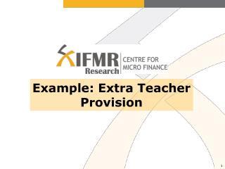 Example: Extra Teacher Provision