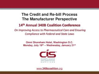 The Credit and Re-bill Process The Manufacturer Perspective