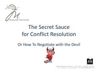 The Secret Sauce for Conflict Resolution