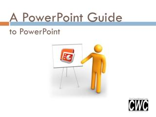 A PowerPoint Guide  to PowerPoint